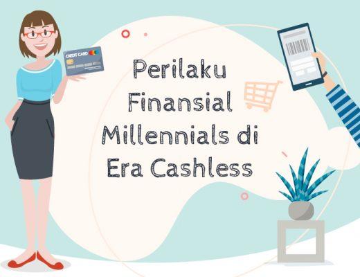 Perilaku Finansial Millennials di Era Cashless